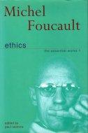 Ethics: <br>Essential Works 1 <br>Michel Foucault <br>ミシェル・フーコー