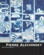 PIERRE ALECHINSKY <br>ピエール・アレシンスキー展 <br>複製画付 <br>図録