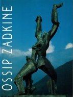 ザッキン展 <br>Ossip Zadkine <br>オシップ・ザッキン <br>図録