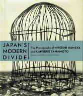 Japan's Modern Divide: <br>The Photographs of Hiroshi Hamaya and Kansuke Yamamoto <br>濱谷浩・山本悍右