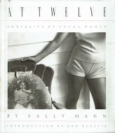 At Twelve: <br>Portraits of Young Women <br>Sally Mann <br>サリー・マン <br>※カバーイタミ