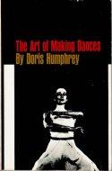 The Art of Making Dances Doris Humphrey <br>英)創作ダンスの技法 <br>ドリス・ハンフリー