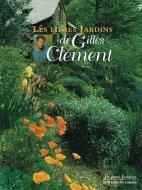 Les libres jardins <br>de Gilles Cle_ment <br>仏)ジル・クレマンの無料庭園