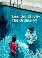 レアンドロ・エルリッヒ <br>ありきたりの? <br>Leandro Erlich <br>The Ordinary? <br>図録