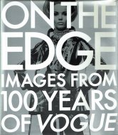 On the Edge: <br>Images from 100 Years of VOGUE <br>英)ヴォーグの100年