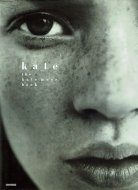 Kate: <br>The Kate Moss Book <br>ケイト・モス <br>別紙サイン入