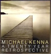 Michael Kenna: <br>A Twenty-Year Retrospective <br>マイケル・ケンナ写真集