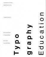 タイポグラフィ教育 2 <br>タイポグラフィデザインの楽しさを探る <br>田中晋の教育の軌跡 <br>図録