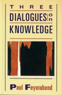 Three dialogues on knowledge <br>Feyerabend <br>英)知についての三つの対話 <br>ファイヤアーベント