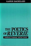 The Poetics of Reverie <br>Gaston Bachelard <br>英)夢想の詩学 <br>バシュラール