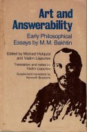 Art and Answerability: <br>Early Philosophical Essays <br>M. M. Bakhtin <br>英)芸術と責任 <br>バフチン