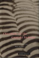 Chronicle of the Guayaki Indians <br>Pierre Clastres <br>英)グアヤキ年代記 <br>ピエール・クラストル