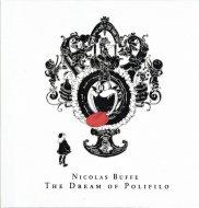 ニコラ・ビュフ <br>ポリフィーロの夢 <br>Nicolas Buffe, the Dream of Polifilo <br>図録