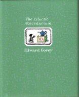 The Eclectic Abecedarium <br>Edward Gorey <br>英)雑多なアルファベット <br>エドワード・ゴーリー