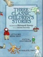 Three Classic Children's Stories <br>Edward Gorey <br>エドワード・ゴーリー