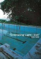 Embracing Light: iron <br>AOKI NOE <br>〈光を内包する:鉄〉 <br>青木野枝 <br>図録