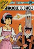 L'Astrologue De Bruges <br>Yoko Tsuno Tome 20 <br>Roger Leloup
