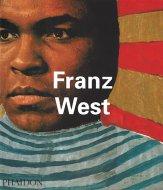 Franz West <br>《Phaidon Contemporary Artist Series》 <br>フランツ・ヴェスト