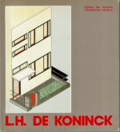 L. H. De Koninck: <br>Architecte <br>ルイ・ハーマン・デ・コニンク
