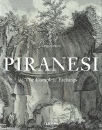 Piranesi: <br>The Complete Etchings <br>ピラネージ