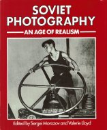 Soviet Photography: <br>An Age of Realism <br>英)ソビエトの写真