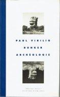 Bunker archéologie <br>Paul Virilio  <br>仏)トーチカの考古学 <br>ポール・ヴィリリオ