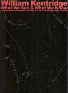 ウィリアム・ケントリッジ <br>歩きながら歴史を考える そしてドローイングは動き始めた…… <br>図録