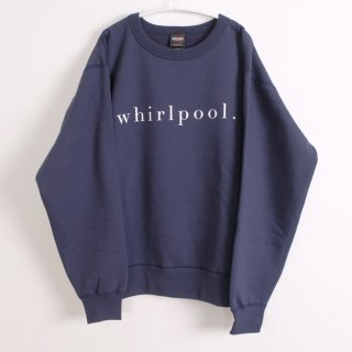 school | whirlpool SWEATSHIRT (navy) | 裏起毛スウェット