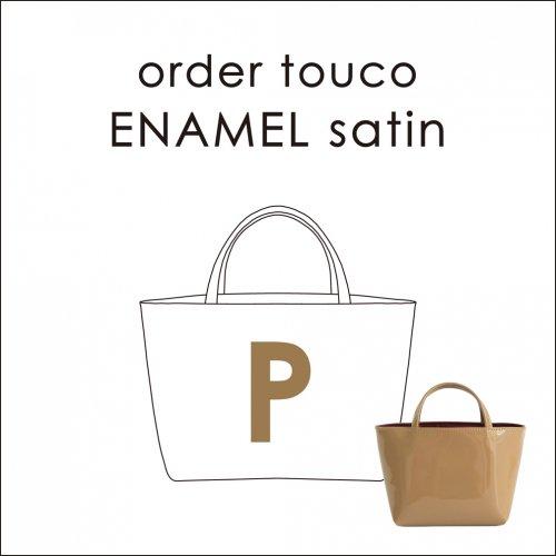 order touco ENAMEL satin P