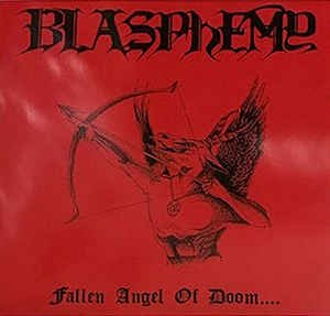 "BLASPHEMY ""Fallen Angel Of Doom"