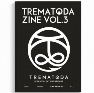 TREMATODA - Vol.3 ZINE