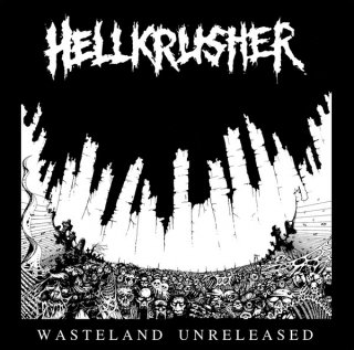 "HELLKRUSHER ""Wasteland Unreleased"" CD (WITH BONUS LIVE TRACKS)"