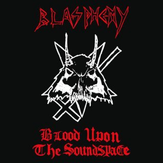 "BLASPHEMY ""Blood Upon The Soundspace"" LP (片面エッチングレコード)"