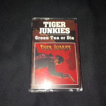 TIGER JUNKIES ''Green Tea Or Die / Sick Of Tiger