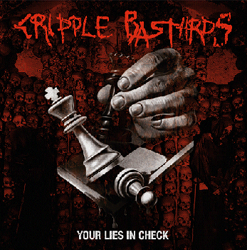 "CRIPPLE BASTARDS ""Your Lies In Check"" LP (Ltd 150 DIE-HARD RED & BLACK & SPLATTER)"