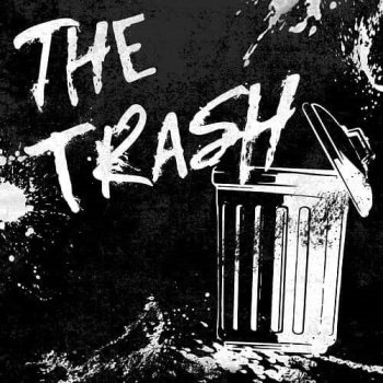 THE TRASH