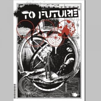 TO FUTURE zine #14 (無料 / FREE)