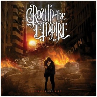 CROWN THE EMPIRE - THE FALLOUT (日本盤CD・11曲+Bonus Track 1曲入り)