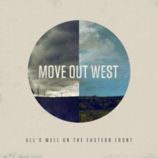 MOVE OUT WEST - ALL'S WELL ON EASTERN FRONT (日本盤CD・10曲+Acoustic version 2曲入り)