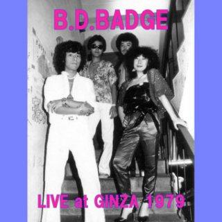 BDバッヂ Live at GINZA 1979