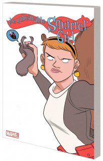 UNBEATABLE SQUIRREL GIRL TP VOL 05 ONLY SQUIRREL IN WORLD
