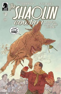 SHAOLIN COWBOY WHOLL STOP THE REIGN #3