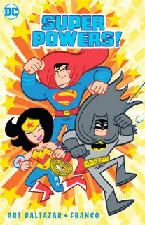 SUPER POWERS TP VOL 01