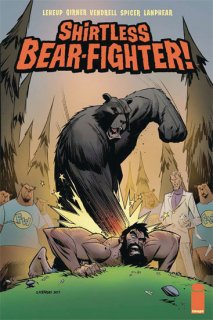 SHIRTLESS BEAR-FIGHTER #3 CVR A ROBINSON