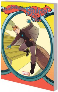 UNBEATABLE SQUIRREL GIRL TP VOL 06 WHO RUN THE WORLD
