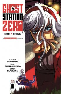 GHOST STATION ZERO #3 (OF 4) CVR A CHANKHAMMA