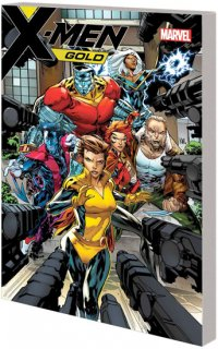 X-MEN GOLD TP VOL 02 EVIL EMPIRES
