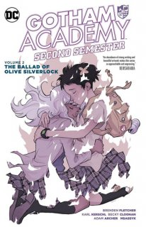GOTHAM ACADEMY SECOND SEMESTER VOL 02 BALLAD OF OLIVE