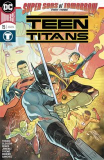 TEEN TITANS #15 (SONS OF TOMORROW)
