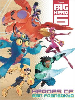 DISNEY BIG HERO 6 HEROES SAN FRANSOKYO ONE SHOT 【再入荷】